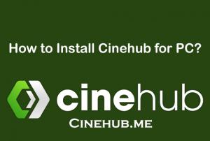 Install Cinehub on PC