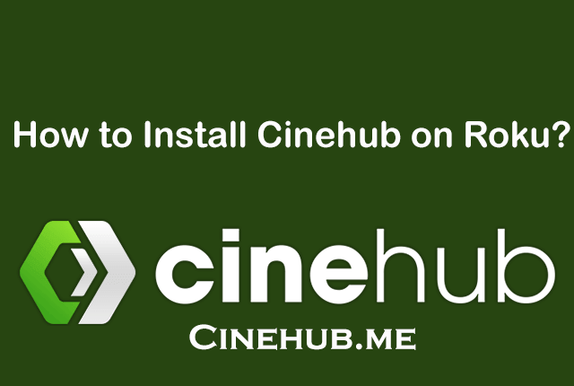 Install Cinehub Roku